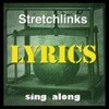 Stretchlinks Lyrics: Do Wah Do Wah Do Wah